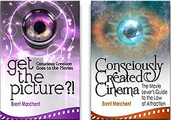 Consciously Created Cinema by Brent Marchant