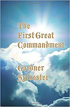 The First Great Commandment