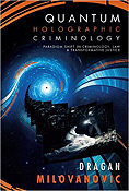 Quantum Holographic Criminology
