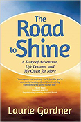 The Road to Shine