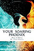 Your Soaring Phoenix