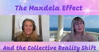 Isness:  The Mandela Effect <br> and the Collective Reality Shift