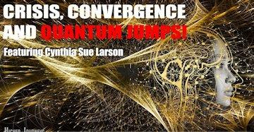 Crisis, Convergence, and Quantum Jumps
