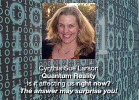 Cynthia Sue Larson on Higher Journeys
