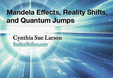 Mandela Effects, Reality Shifts, and Quantum Jumps