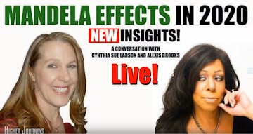 The Mandela Effect in 2020 <br> New Insights on Higher Journeys with Alexis Brooks