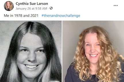 Cynthia Sue Larson in 1978 and 2021
