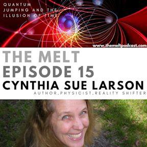 Cynthia Sue Larson on the Melt Podcast