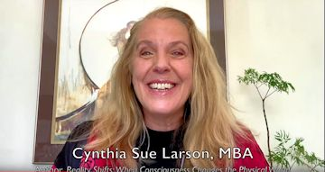 How Malleable is Reality? Cynthia Sue Larson on New Thinking Allowed
