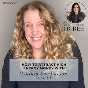 Tsippi Gross How to Attract High Energy Money with Cynthia Sue Larson