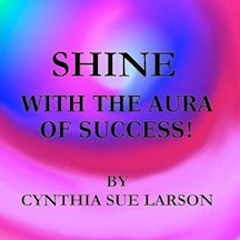 Shine with the Aura of Success Audiobook