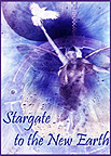 Stargate to the New Earth
