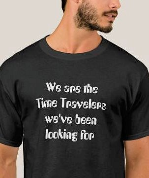 We are the time travelers